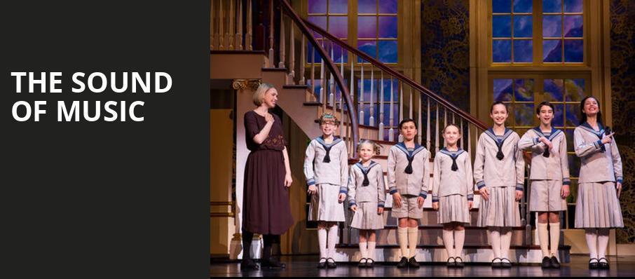 The Sound of Music, Embassy Theatre, Fort Wayne
