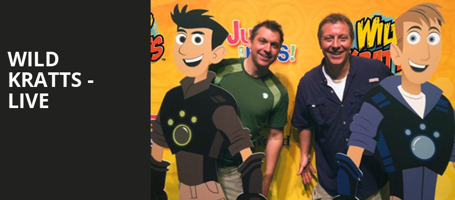 Wild Kratts Live, Embassy Theatre, Fort Wayne
