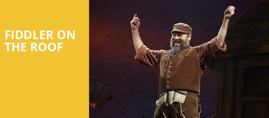 Fiddler on the Roof, Embassy Theatre, Fort Wayne