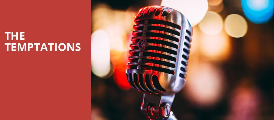 The Temptations, Clyde Theatre, Fort Wayne